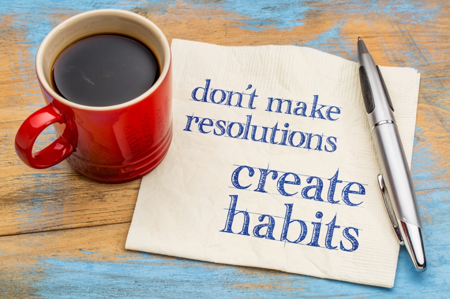 Don't Make Resolutions, Create Healthy Habits