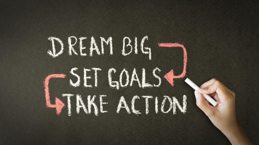 dream big set goals take action on chalkboard