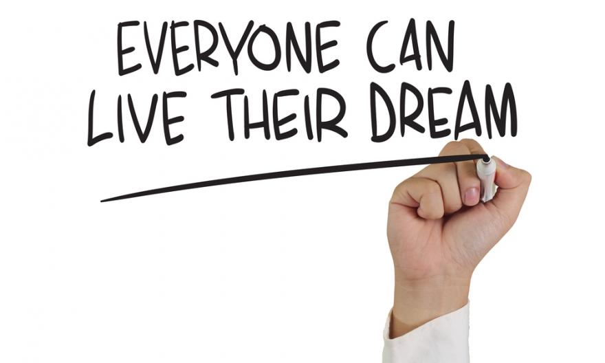 Everyone Can Live Their Dream