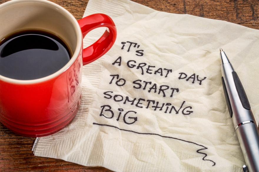 It is a great day to do something big