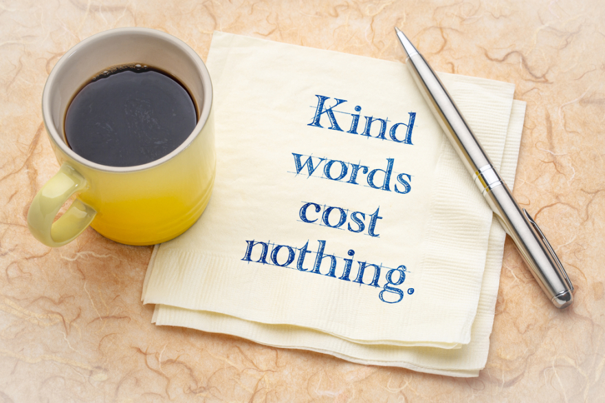 kind words cost nothing written on a napkin