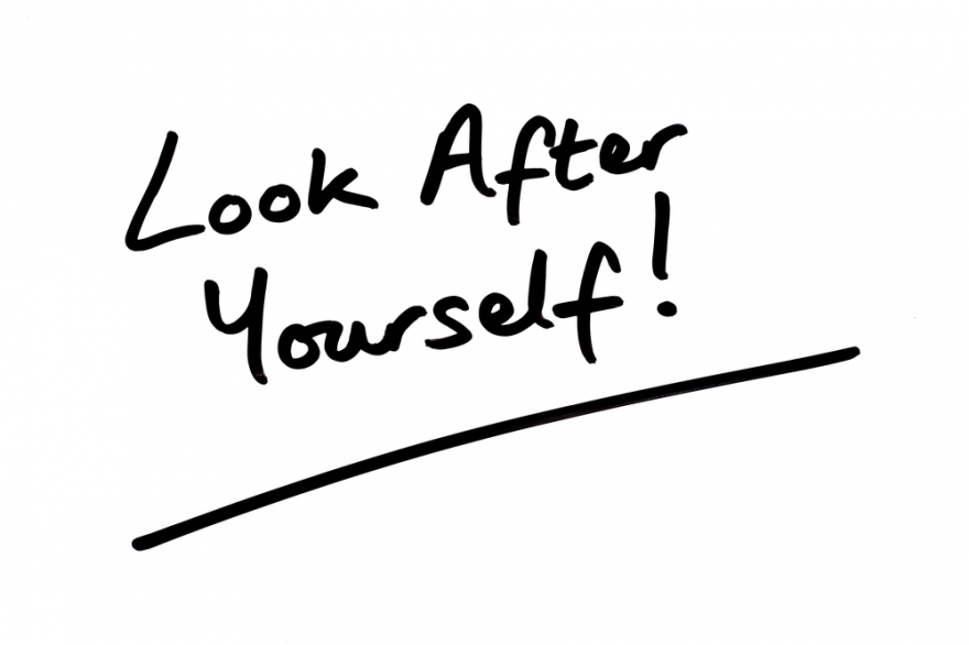look after yourself! written on a white background