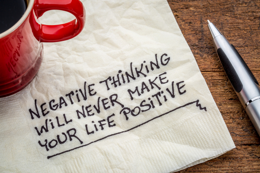 negative thinking and positive life