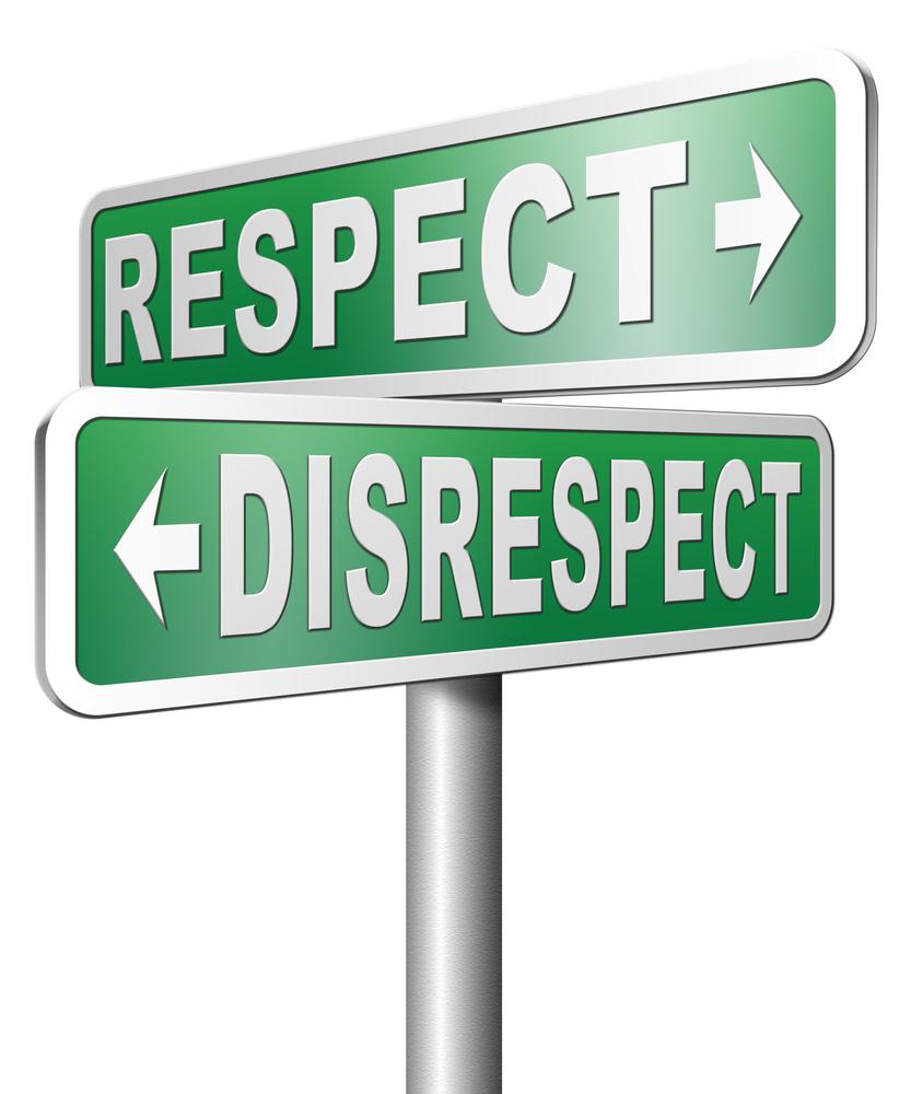 Respect vs. Disrespect