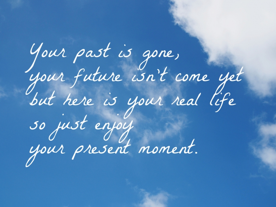 Your past is gone