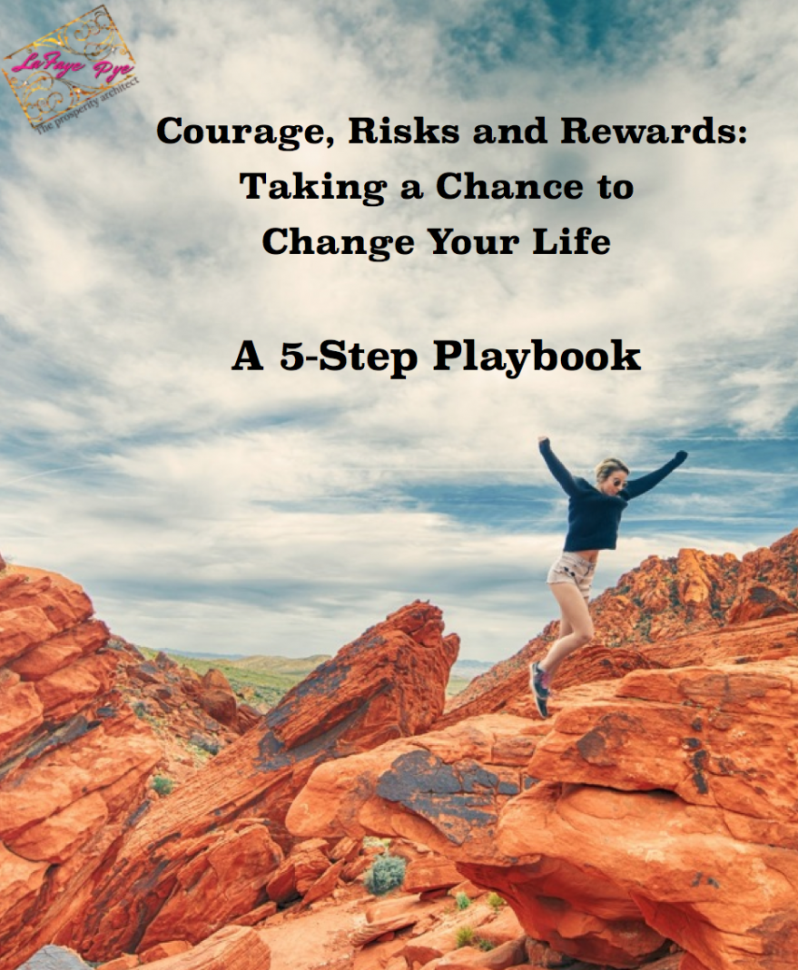 Courage, Risks and Rewards