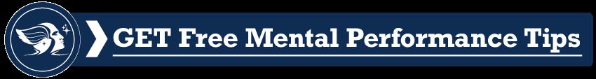 Mental Performance Tips