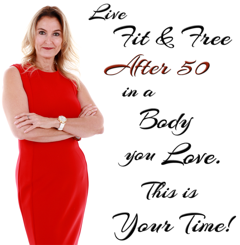 Live Fit & Free After 50!