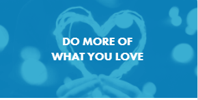 DO MORE OF WHAT YOU LOVE THUMB