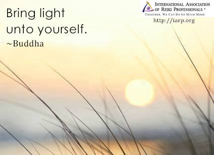 Bring light unto yourself. Buddha