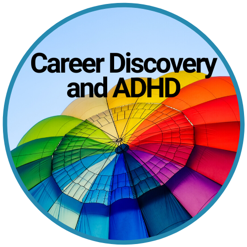 Colors of Your Parachute with ADHD | Career Discovery