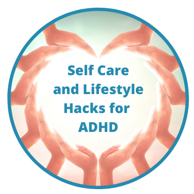 Self Care and ADHD